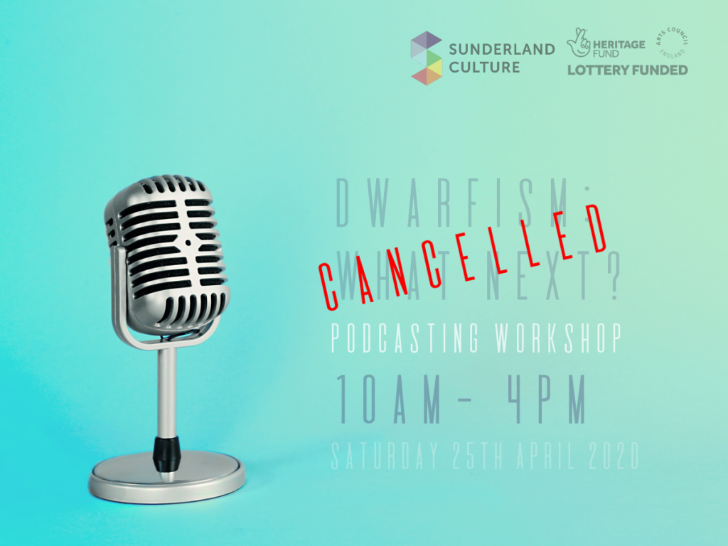 Dwarfism: What Next? Podcasting workshop cancelled