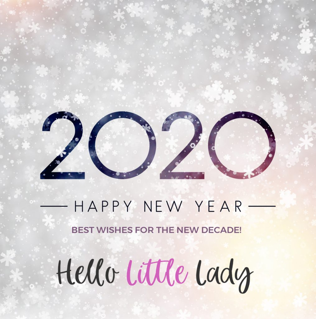 Happy New Year 2020 from Hello Little Lady