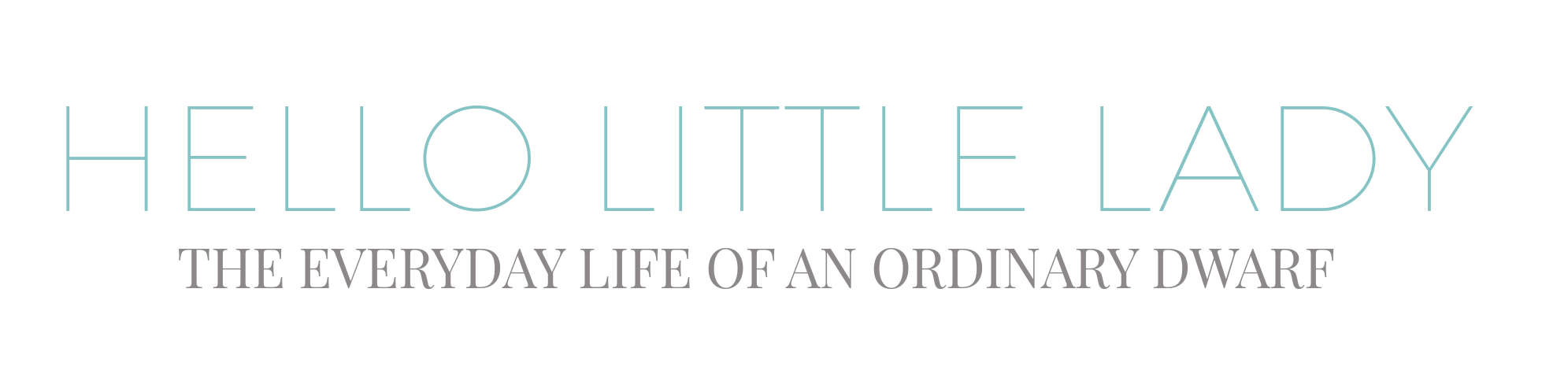 Hello Little Lady - the everyday life of an ordinary dwarf