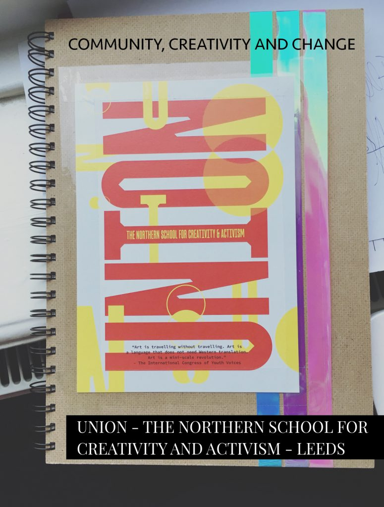 Union -The Northern School of Creativity and Activism - reflective journal