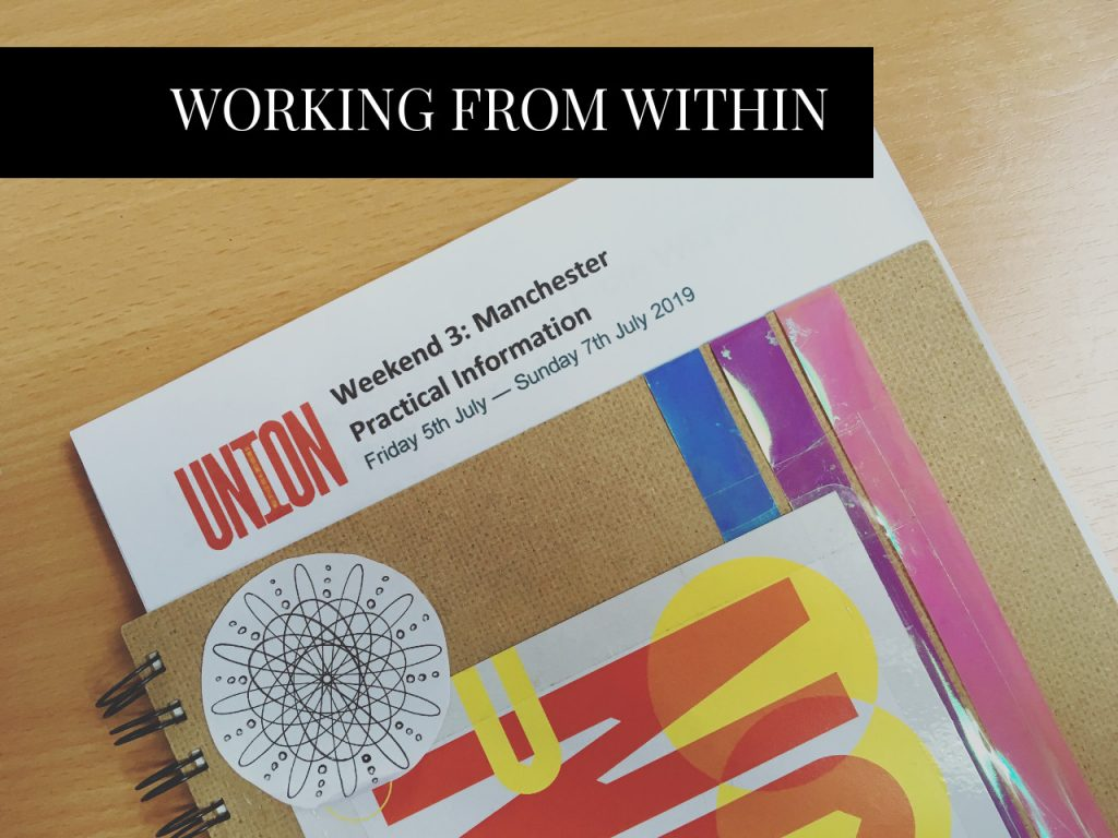 UNION19 Manchester Weekend: Working from Within